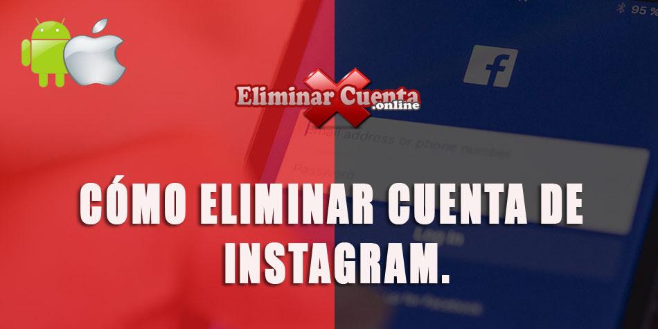 Eliminar cuenta de Facebook Android/IOS