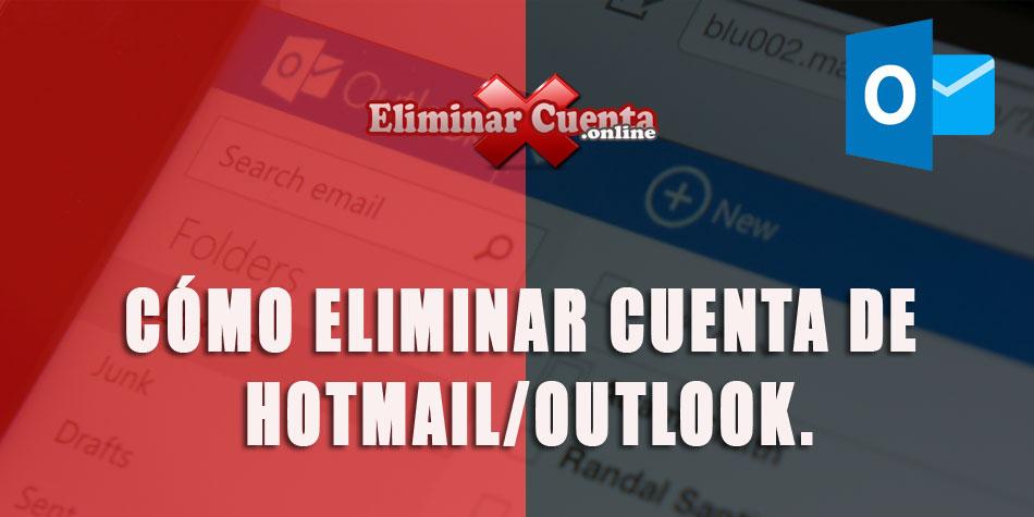 Eliminar cuenta Hotmail/Outlook