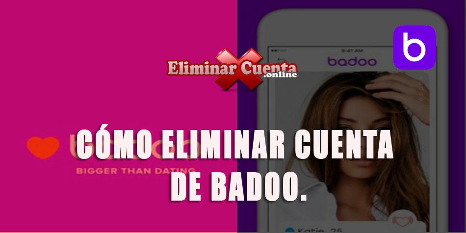Eliminar cuenta Badoo