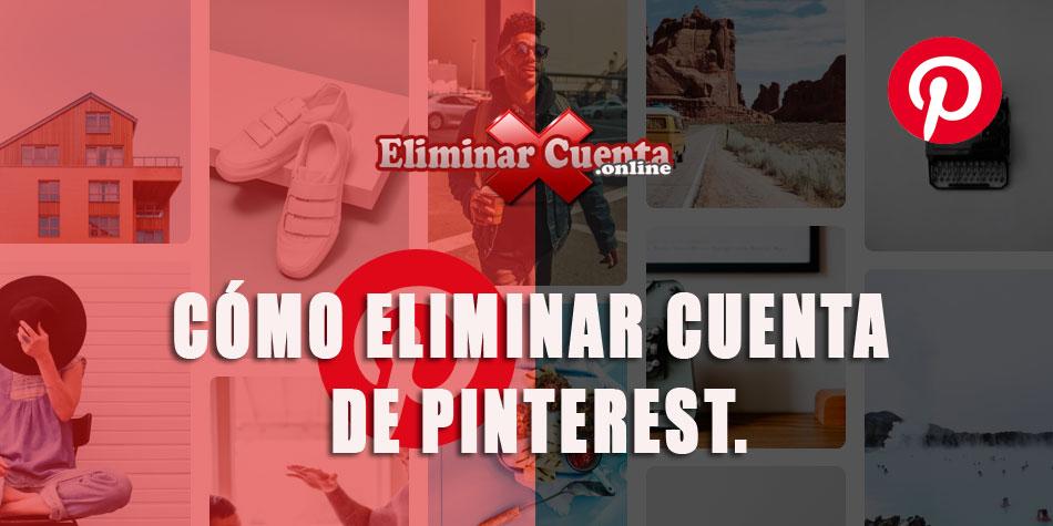 Eliminar cuenta de Pinterest