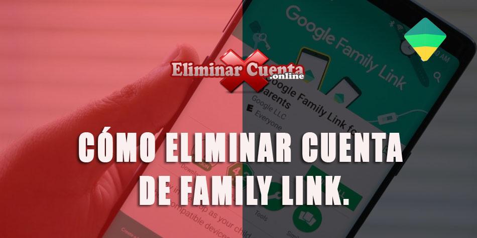 Eliminar cuenta de Family Link
