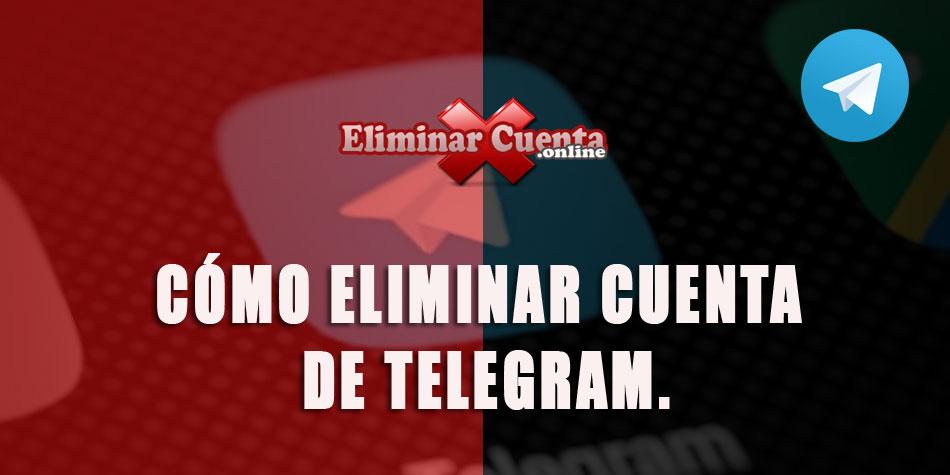 Como eliminar cuenta de Telegram