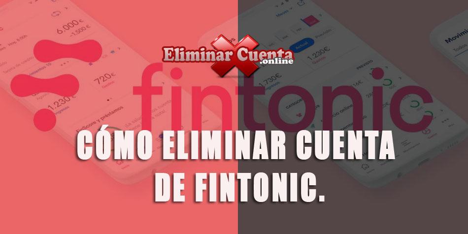 Eliminar cuenta de Fintonic
