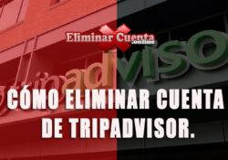 Eliminar cuenta de TripAdvisor